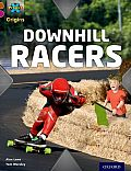 Project X Origins: Brown Book Band, Oxford Level 10: Fast and Furious: Downhill Racers