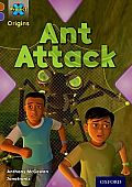 Project X Origins: Brown Book Band, Oxford Level 11: Conflict: Ant Attack