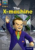 Project X Origins: Grey Book Band, Oxford Level 13: Great Escapes: The X-Machine