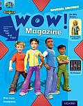 Project X Origins: Grey Book Band, Oxford Level 14: In the News: Wow! Magazine