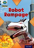 Project X Origins: Grey Book Band, Oxford Level 14: Behind the Scenes: Robot Rampage