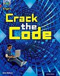 Project X Origins: Dark Blue Book Band, Oxford Level 15: Top Secret: Crack the Code