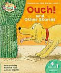 Oxford Reading Tree Read with Biff, Chip & Kipper: Level 3 Phonics & First Stories: Ouch! and Other Stories