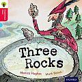 Oxford Reading Tree Traditional Tales: Level 4: Three Rocks