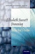 Oxford Student Texts: Elizabeth Barrett Browning