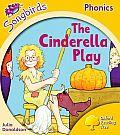 Songbirds Phonics: Level 5: The Cinderella Play