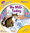 Songbirds Phonics: Level 5: No Milk Today