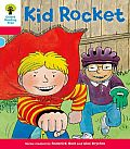 Oxford Reading Tree: Decode and Develop More a Level 4: Kid Rocket