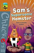 Oxford Reading Tree Treetops Chucklers: Level 8: Sam's Supersonic Hamster