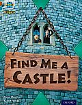 Project X Origins: Brown Book Band, Oxford Level 9: Knights and Castles: Find Me a Castle!