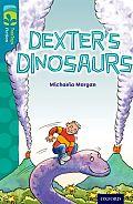 Oxford Reading Tree Treetops Fiction: Level 9: Dexter's Dinosaurs