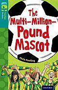Oxford Reading Tree Treetops Fiction: Level 16 More Pack A: The Multi-Million-Pound Mascot