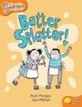 Oxford Reading Tree: Level 6: Snapdragons: Batter, Splatter!