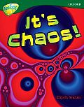 Oxford Reading Tree: Level 12a: Treetops More Non-Fiction: It's Chaos!