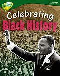 Oxford Reading Tree: Level 12a: Treetops More Non-Fiction: Celebrating Black History