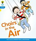 Oxford Reading Tree: Level 3: Floppy's Phonics Fiction: Chairs in the Air