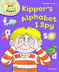 Oxford Reading Tree Read with Biff, Chip, and Kipper: Phonics: Level 1: Kipper's Alphabet I Spy