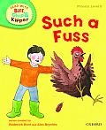 Oxford Reading Tree Read with Biff, Chip, and Kipper: Phonics: Level 3: Such a Fuss
