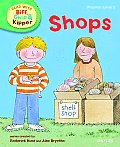 Oxford Reading Tree Read with Biff, Chip, and Kipper: Phonics: Level 3: Shops