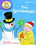 Oxford Reading Tree Read with Biff, Chip, and Kipper: First Stories: Level 2: The Snowman