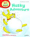 Oxford Reading Tree Read with Biff, Chip, and Kipper: First Stories: Level 5: Husky Adventure