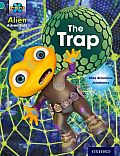 Project X: Alien Adventures: Turquoise: The Trap