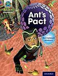 Project X: Alien Adventures: Purple: Ant's Pact