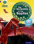 Project X: Alien Adventures: Purple: The Screams of the Raptiss