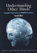 Understanding Other Minds Perspectives from Developmental Cognitive Neuroscience