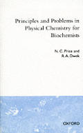 Principles & Problems in Physical Chemistry for Biochemists