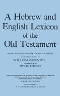 Hebrew & English Lexicon of the Old Testament