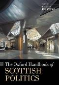 The Oxford Handbook of Scottish Politics