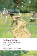 The Duke's Children Complete: Extended Edition