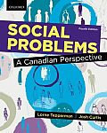 Social Problems: Canadian Perspective (4TH 15 Edition)