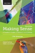 Making Sense A Students Guide To Writing & Research Life Sciences