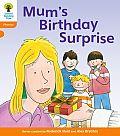 Oxford Reading Tree: Level 6: Floppy's Phonics: Mum's Birthday Surprise