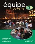 Equipe Nouvelle: 2: Student's Book