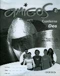 Amigos: 2: Workbook Higher (Dos)