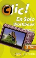 Clic!: 2: En Solo Workbook Star
