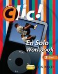 Clic!: 3: En Solo Workbook Pack Star