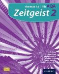 Zeitgeist: 2: Fur Aqa Student Book: German A2