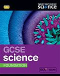 Twenty First Century Science: GCSE Science Foundation Student Book