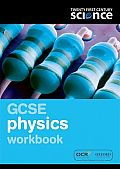 Twenty First Century Science: GCSE Physics Workbook