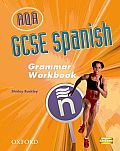 GCSE Spanish for Aqa Grammar Workbookgrammar Workbook