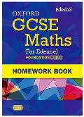Oxford Gcse Maths for Edexcel: Homework Book Foundation Plus (C-e)