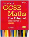 Oxford Gcse Maths for Edexcel: Specification a Student Book Higher (B-D)