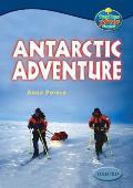 Oxford Reading Tree: Levels 13-14: Treetops True Stories: Antarctic Adventure