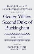 Plays Poems & Miscellaneous Writings Associated with George Villiers Second Duke of Buckingham Volume 2