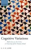 Cognitive Variations Reflections on the Unity & Diversity of the Human Mind