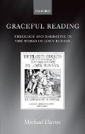 Graceful Reading: Theology and Narrative in the Works of John Bunyan